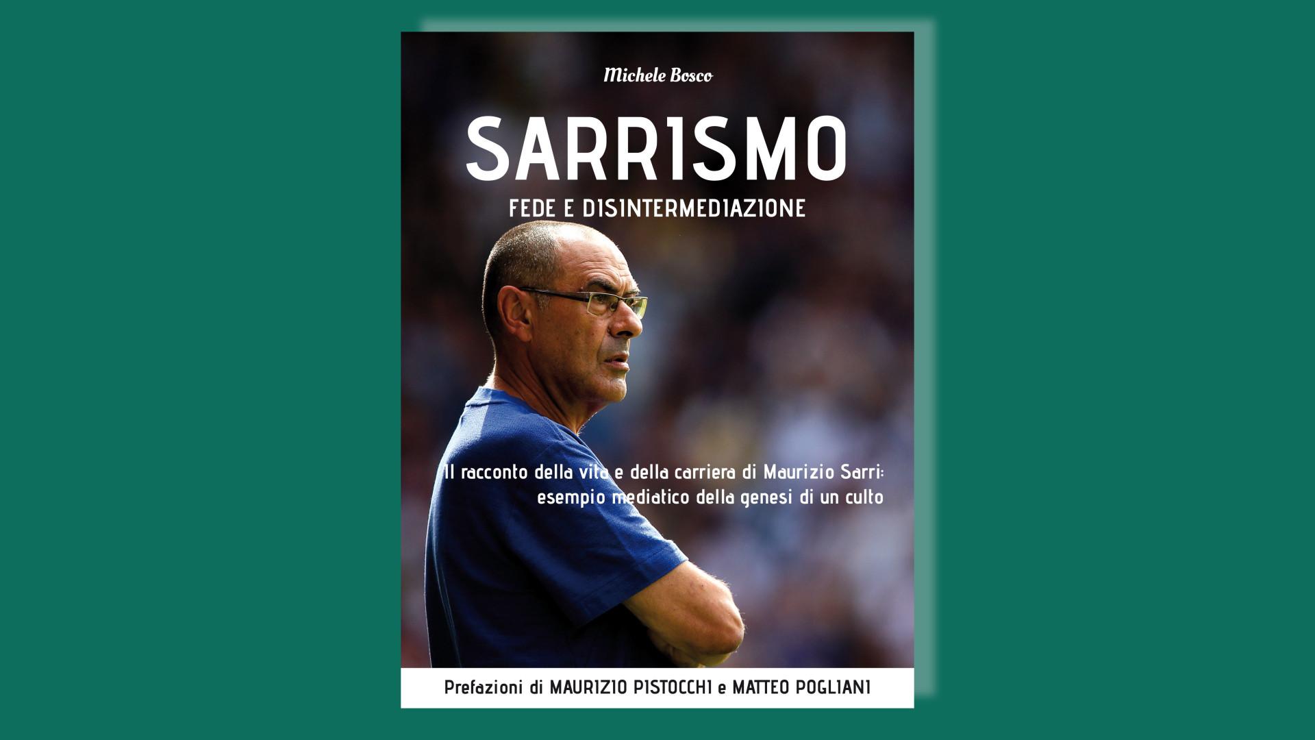 Sarrismo fede disintermediazione_Libro_recensione comunicazione nel calcio